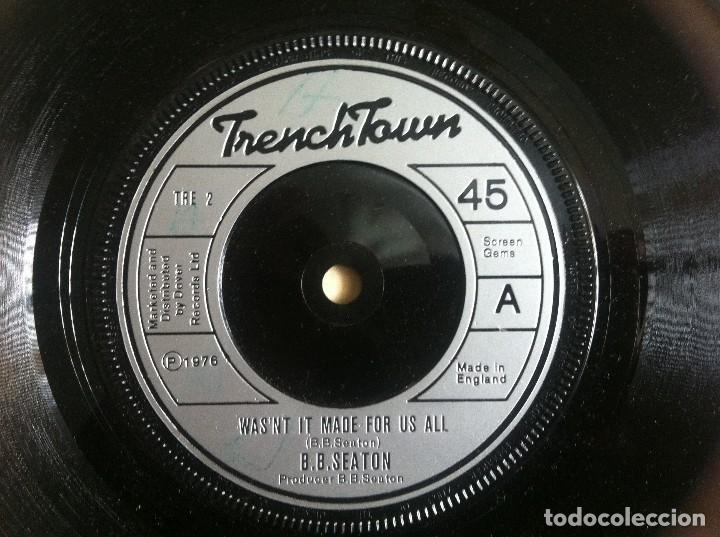 B.B. SEATON / CONSCIOUS MINDS - WASN'T IT MADE FOR US ALL / DUB FOR ALL - SINGLE UK 1976 -TRENCHTOWN (Música - Discos - Singles Vinilo - Reggae - Ska)