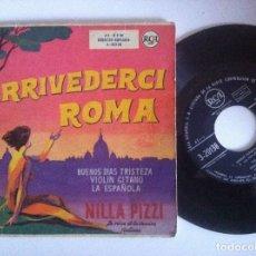 Discos de vinilo: NILLA PIZZI - ARRIVEDERSI ROMA - EP - RCA. Lote 152171690