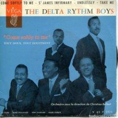 Discos de vinil: THE DELTA RYTHM BOYS / COME SOFTLY TO ME + 3 (EP FRANCES). Lote 152173374
