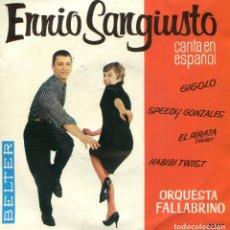 Discos de vinilo: ENNIO SANGIUSTO (EN ESPAÑOL) / GIGOLO + 3 (EP 1962). Lote 152174334
