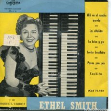 Discos de vinilo: ETHEL SMITH / ALLA EN EL RANCHO GRANDE Y OTRAS (EP 1959). Lote 152174438