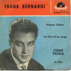 Discos de vinilo: FRANK BERNARDI / COME PRIMA + 3 (EP 1958). Lote 152174850
