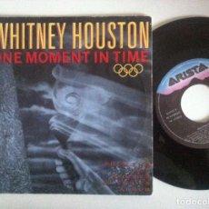 Discos de vinilo: WHITNEY HOUSTON - ONE MOMENT IN TIME / OLYMPIC JOY - SINGLE 1988 - ARISTA. Lote 152175250
