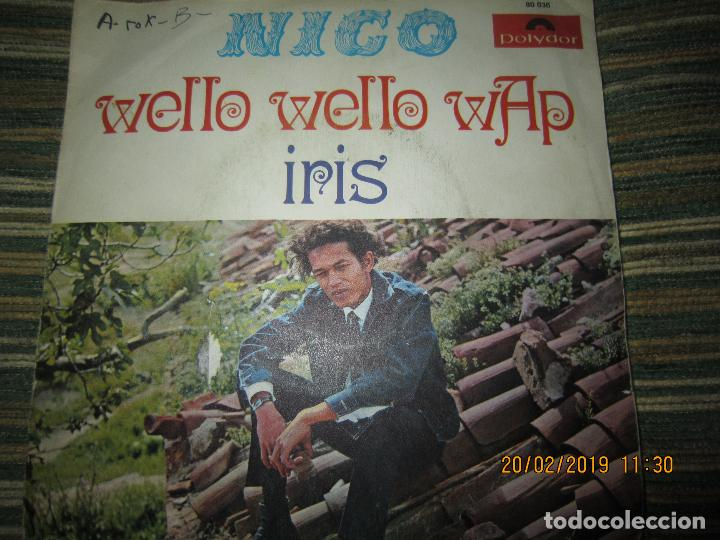 NICO - WELLO WELLO WAP SINGLE ORIGINAL ESPAÑOL - POLYDOR RECORDS 1969 - MONOAURAL - DIFICIL Y RARO (Música - Discos - Singles Vinilo - Funk, Soul y Black Music)