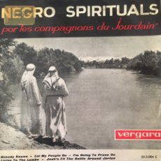 Discos de vinil: NEGRO SPIRITUALS POR COMPAGNONS DU JOURDAIN EP ESPAÑA VERGARA. Lote 152176254