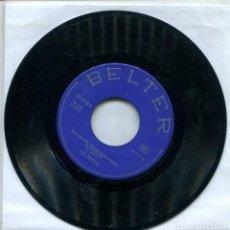 Discos de vinilo: LOS GRITOS / VEO VISIONES (DE LA PELICULA ABUELO MADE IN SPAIN) SINGLE 1969. Lote 152176382
