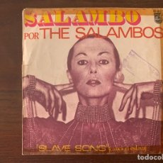 Discos de vinilo: THE SALAMBOS ‎– SALAMBO / SLAVE SONG SELLO: PHILIPS ‎– 60 09 121 FORMATO: VINYL, 7 , 45 RPM, SINGLE . Lote 152176434