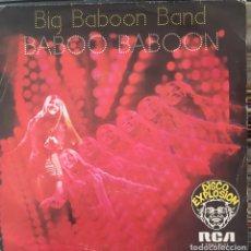 Discos de vinilo: BIG BABOON BAND BABOO BABOON SINGLE ESPAÑA AÑO 1976. Lote 152176734