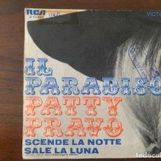 Discos de vinilo: PATTY PRAVO ?– IL PARADISO / SCENDE LA NOTTE SALE LA LUNA SELLO: RCA VICTOR ?– 3-10401 . Lote 152178074