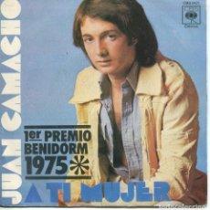 Disques de vinyle: JUAN CAMACHO / A TI MUJER (FESTIVAL BENIDORM) / LORENA (SINGLE 1975). Lote 152178498
