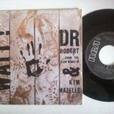 Discos de vinilo: DR ROBERT & KYM MAZELLE - WAIT - SINGLE 1989 - RCA. Lote 152190014