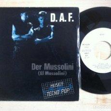 Vinyl-Schallplatten - D.A.F. - Der Mussolini (El Mussolini) / El Que - SINGLE PROMOCIONAL 1982 - ARIOLA - 152190998