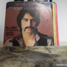Discos de vinilo: DANIEL MAGAL - DONDE ANDARAS AMOR ...... (VER ESTADO FUNDA). Lote 152191374