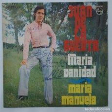 Discos de vinilo: SINGLE / JUAN DE LA HUERTA / MARIA VANIDAD / MARIA MANUELA / PHILIPS 60 29 066 / 1971. Lote 152192822