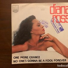 Discos de vinilo: DIANA ROSS – ONE MORE CHANCE / NO ONE'S GONNA BE A FOOL FOREVER SELLO: MOTOWN – 1-10.179 . Lote 152197154