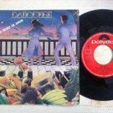 Dischi in vinile: DAIQUIRÍ - PURO DESEO DE AMAR / VEN A MI LADO - SINGLE 1983 - POLYDOR. Lote 152198134