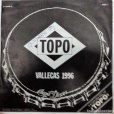 Discos de vinilo: TOPO - VALLECAS 1996 SG SIDED, PROMO ED. ESPAÑOLA 1979. Lote 152203366