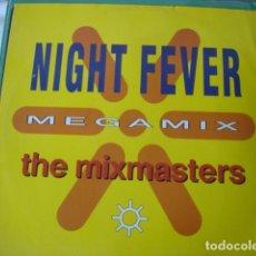 Discos de vinilo: THE MIXMASTERS NIGHT FEVER MEGAMIX. Lote 152207798