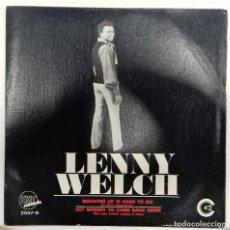Discos de vinilo: LENNY WELCH - BREAKING UP IS HARD TO DO SG PROMO ED. ESPAÑOLA 1970. Lote 152209042