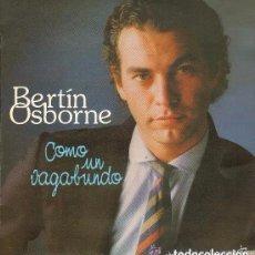 Discos de vinilo: BERTIN OSBORNE / COMO UN VAGABUNDO (LP HISPAVOX DE 1982). Lote 152268786