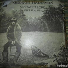 Discos de vinilo: GEORGE HARRISON - MY SWEET LORD SINGLE - ORIGINAL ESPAÑOL - EMI-ODEON RECORDS 1970 - MONOAURAL. Lote 152295946