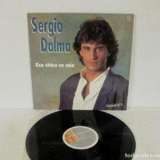 Discos de vinilo: SERGIO DALMA - ESA CHICA ES MIA - LP - HORUS 1991 SPAIN 42011 EXCELENTE ESTADO. Lote 152301166