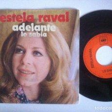 Discos de vinilo: ESTELA RAVAL - ADELANTE / LO SABIA - SINGLE 1971 - CBS - LOS 5 LATINOS. Lote 152307870