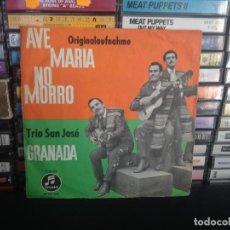 Discos de vinilo: TRIO SAN JOSÉ - AVE MARIA NO MORRO / SINGLE ¡¡OCASIÓN!!. Lote 152322618
