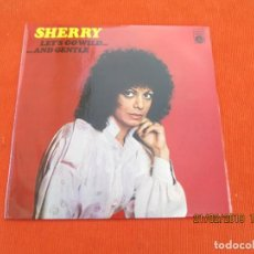 Discos de vinilo: SHERRY ?– LET'S GO WILD...AND GENTLE. Lote 152327378