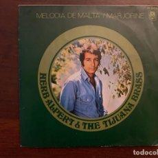 Discos de vinilo: HERB ALPERT & THE TIJUANA BRASS – MELODIA DE MALTA / MARJORINE SELLO: A&M RECORDS – H 547, HISPAVO. Lote 152335394