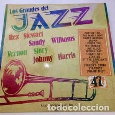 Discos de vinilo: REX STEWART / SANDY WILLIAMS / VERNON STORY / JOHNNY HARRIS (4) - LOS GRANDES DEL JAZZ 47 (LP, ALBUM. Lote 152338378
