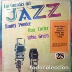Discos de vinilo: JIMMY PONDER, RON CARTER, URBIE GREEN - LOS GRANDES DEL JAZZ 28 (LP, ALBUM, COMP) LABEL:SARPE CAT#:. Lote 152339490