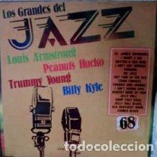 Discos de vinilo: LOUIS ARMSTRONG / PEANUTS HUCKO / TRUMMY YOUNG / BILLY KYLE - LOS GRANDES DEL JAZZ 68 (LP, ALBUM) L. Lote 152340246