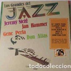 Discos de vinilo: JEREMY STEIG / JAN HAMMER / GENE PERLA / DON ALIAS - LOS GRANDES DEL JAZZ 78 (LP) LABEL:SARPE CAT#:. Lote 152343502