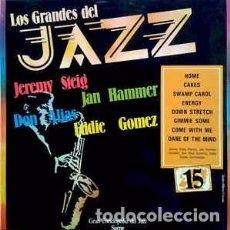 Discos de vinilo: JEREMY STEIG / JAN HAMMER / DON ALIAS / EDDIE GOMEZ - LOS GRANDES DEL JAZZ 15 (LP) LABEL:SARPE CAT#. Lote 152344930
