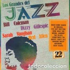 Discos de vinilo: BILL COLEMAN (2) / DIZZY GILLESPIE / SARAH VAUGHAN / RED ALLEN* - LOS GRANDES DEL JAZZ 22 (LP) LABE. Lote 152345550