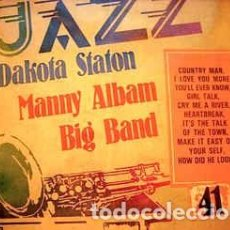 Discos de vinilo: DAKOTA STATON / MANNY ALBAM BIG BAND - LOS GRANDES DEL JAZZ 41 (LP, ALBUM, MONO, PROMO) LABEL:SARPE. Lote 152347138