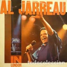 Discos de vinilo: AL JARREAU - IN LONDON (LP, ALBUM) LABEL:WEA CAT#: 25 2369-1 . Lote 152348530