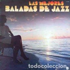 Discos de vinilo: VARIOUS - LAS MEJORES BALADAS DE JAZZ (LP, COMP) LABEL:FANTASY CAT#: 160 099 . Lote 152349194
