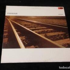 Discos de vinilo: FISHHAIR - CROSSIN' - CAMBAYÁ RECORDS, 1991. Lote 152349318