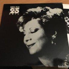 Discos de vinilo: NURIA FELIU (25 ANYS) 2 LP ESPAÑA 1990 (VIN-G1). Lote 152350054