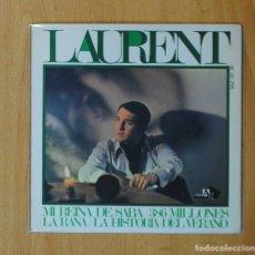 Discos de vinilo: LAURENT - MI REINA DE SABA + 3 - EP. Lote 152352049