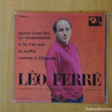 Discos de vinilo: LEO FERRE - QUAND C´EST FINI CA RECOMMENCE + 3 - EP. Lote 152353490