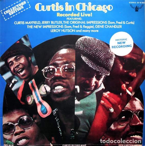 CURTIS MAYFIELD ?– CURTIS IN CHICAGO - RECORDED LIVE SELLO: BUDDAH RECORDS ?– 23 18 092 FORMATO: LP (Música - Discos - LP Vinilo - Funk, Soul y Black Music)