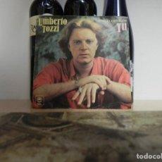 Discos de vinilo: UMBERTO TOZZI - CANTA EN CASTELLANO - TU ...(VER ESTADO FUNDA). Lote 152362298