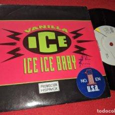 Discos de vinilo: VANILLA ICE ICE ICE BABY/IT'S A PARTY 7'' SINGLE 1990 SBK PROMO EU. Lote 152374126