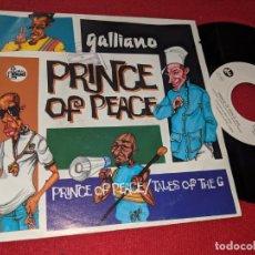 Discos de vinilo: GALLIANO PRINCE OF PEACE/TALES OF THE G 7'' SINGLE 1992 TALKIN LOUD GERMANY ALEMANIA. Lote 152374162