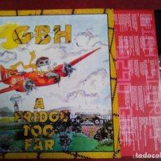 Discos de vinilo: GBH A FRIDGE TOO FAR.. Lote 152384558