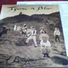 Discos de vinilo: TIJUANA IN BLUE A BOCAJARRO LA POLLA RECORDS,KORTATU,ESKORBUTO,CICATRIZ,HERTZAINAK. Lote 152385010