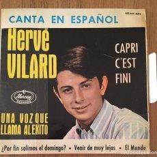 Discos de vinilo: HERVE VILARD CAPRI C'EST FINI EP 1965 EN ESPAÑOL. Lote 152385250